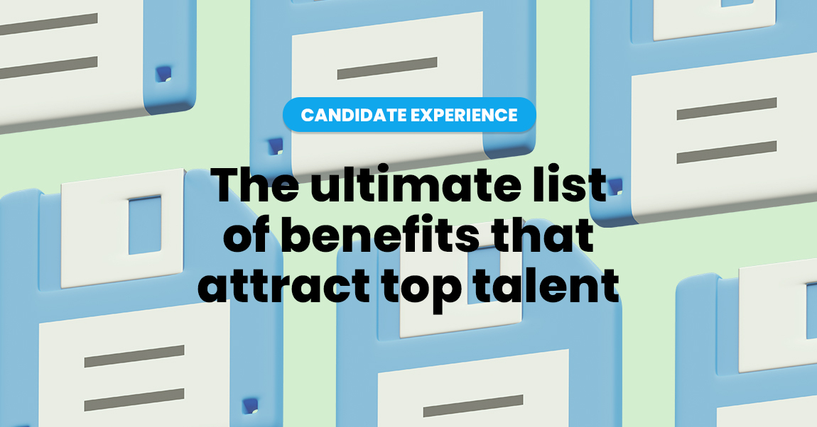benefits that attract top talent